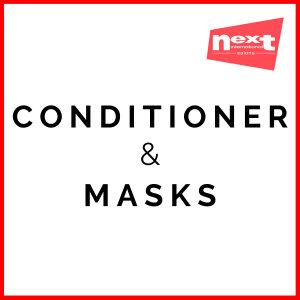 Conditioners & Masks